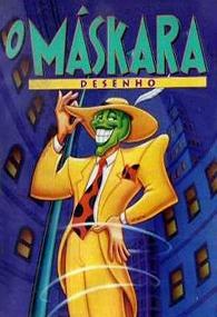 O Máskara (1ª Temporada) - Poster / Capa / Cartaz - Oficial 1