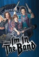 Uma Banda Lá em Casa (1ª Temporada) (I'm in the Band (Season 1))