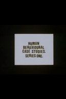Human Behavioural Case Studies. Series One. (Human Behavioural Case Studies. Series One.)