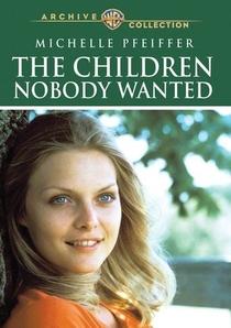 As Crianças que Ninguém Queria - Poster / Capa / Cartaz - Oficial 2
