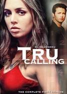 Tru Calling - O Apelo (1ª Temporada)