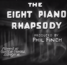 Eight Piano Rhapsody (The Eight Piano Rhapsody)