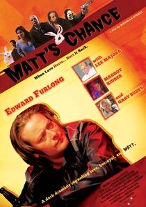Matt's Chance - Poster / Capa / Cartaz - Oficial 4