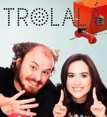 Trolalá - Poster / Capa / Cartaz - Oficial 1