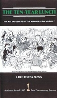 The Ten-Year Lunch: The Wit and Legend of the Algonquin Round Table (The Ten-Year Lunch: The Wit and Legend of the Algonquin Round Table)