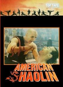 Shaolin American - Uma Nova Raça de Kickboxer - Poster / Capa / Cartaz - Oficial 2