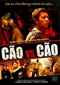 Cão vs. Cão - Poster / Capa / Cartaz - Oficial 2