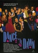 Dançando Até Amanhã (Dance 'Til Dawn)