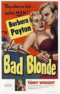 Bad Blonde - Poster / Capa / Cartaz - Oficial 1