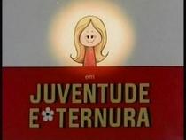 Juventude e Ternura - Poster / Capa / Cartaz - Oficial 1