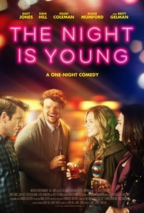 The Night is Young - Poster / Capa / Cartaz - Oficial 1