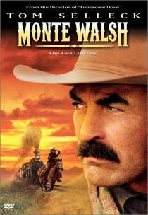 Monte Walsh - O Último Cowboy - Poster / Capa / Cartaz - Oficial 1