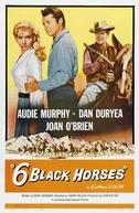 Gatilhos em Duelo (Six Black Horses)