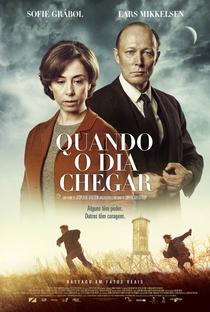 Quando o Dia Chegar - Poster / Capa / Cartaz - Oficial 2