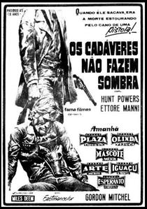 Homens Mortos Não Fazem Sombra - Poster / Capa / Cartaz - Oficial 3