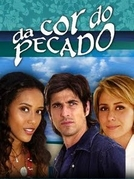 Da Cor do Pecado (Da Cor do Pecado)