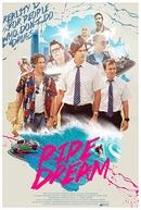 Pipe Dream (Pipe Dream)