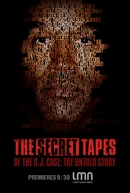 The Secret Tapes of the O.J. Case - The Untold Story (The Secret Tapes of the O.J. Case - The Untold Story)