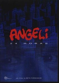 Angeli 24h - Poster / Capa / Cartaz - Oficial 1