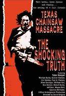 Texas Chain Saw Massacre: The Shocking Truth (Texas Chain Saw Massacre: The Shocking Truth)