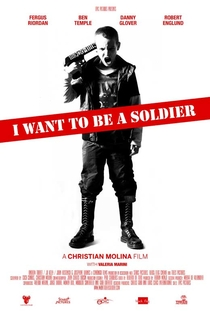 I Want To Be a Soldier - Poster / Capa / Cartaz - Oficial 1