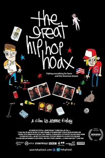 The Great Hip Hop Hoax - Poster / Capa / Cartaz - Oficial 1