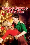 Uma Proposta Perfeita (Come Dance With Me)