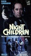 Gangs da Noite (Night Children)