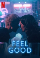 Feel Good (1ª Temporada)