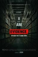 I Am Evidence (I Am Evidence)