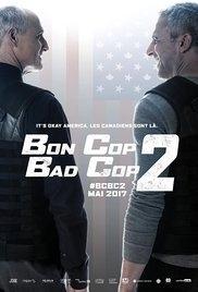 Bon Cop, Bad Cop 2 - Poster / Capa / Cartaz - Oficial 1