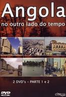 Angola: No Outro Lado do Tempo (Angola: No Outro Lado do Tempo)
