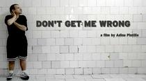 Don't Get Me Wrong - Poster / Capa / Cartaz - Oficial 1