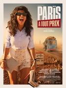 Paris a Qualquer Preço (Paris à Tout Prix)