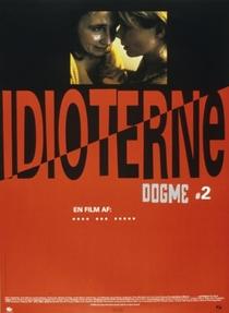 Os Idiotas - Poster / Capa / Cartaz - Oficial 5