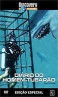Diário do Homem-Tubarão (Diary of a Shark Man)