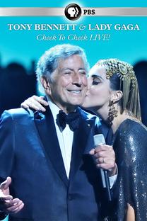 Tony Bennett & Lady Gaga: Cheek to Cheek LIVE! - Poster / Capa / Cartaz - Oficial 2