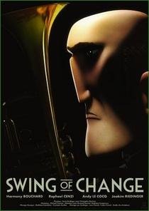 Swing of Change - Poster / Capa / Cartaz - Oficial 2