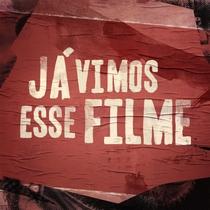 Já Vimos Esse Filme - Poster / Capa / Cartaz - Oficial 1