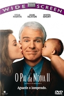 O Pai da Noiva 2 (Father of the Bride Part II)