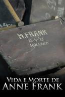 Vida e Morte de Anne Frank