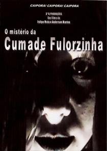 O Mistério da Cumade Fulorzinha - Poster / Capa / Cartaz - Oficial 1