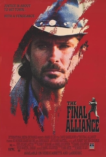 The Final Alliance - Poster / Capa / Cartaz - Oficial 1