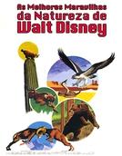 As melhores maravilhas da natureza de Walt Disney (The Best of Walt Disney's True-Life Adventures)