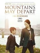 As Montanhas Se Separam (Shan He Gu Ren)