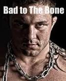 Bad to the Bone  (Bad to the Bone )