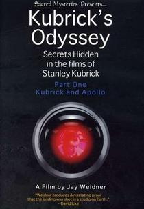 A Odisseia de Kubrick: Segredos escondidos nos filmes de Kubrick, Parte 1: Kubrick e a Missão Apollo - Poster / Capa / Cartaz - Oficial 1