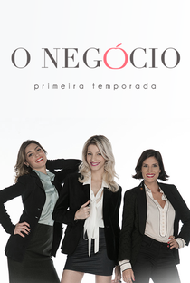Série O Negócio - 1ª Temporada Download