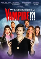 My Stepbrother Is a Vampire!?! (My Stepbrother Is a Vampire!?!)