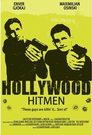 Hollywood Hitmen - Poster / Capa / Cartaz - Oficial 1